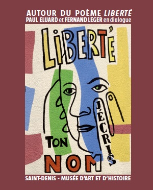 Paul Eluard, Fernand Léger, Liberté © ADAGP, Paris 2016
