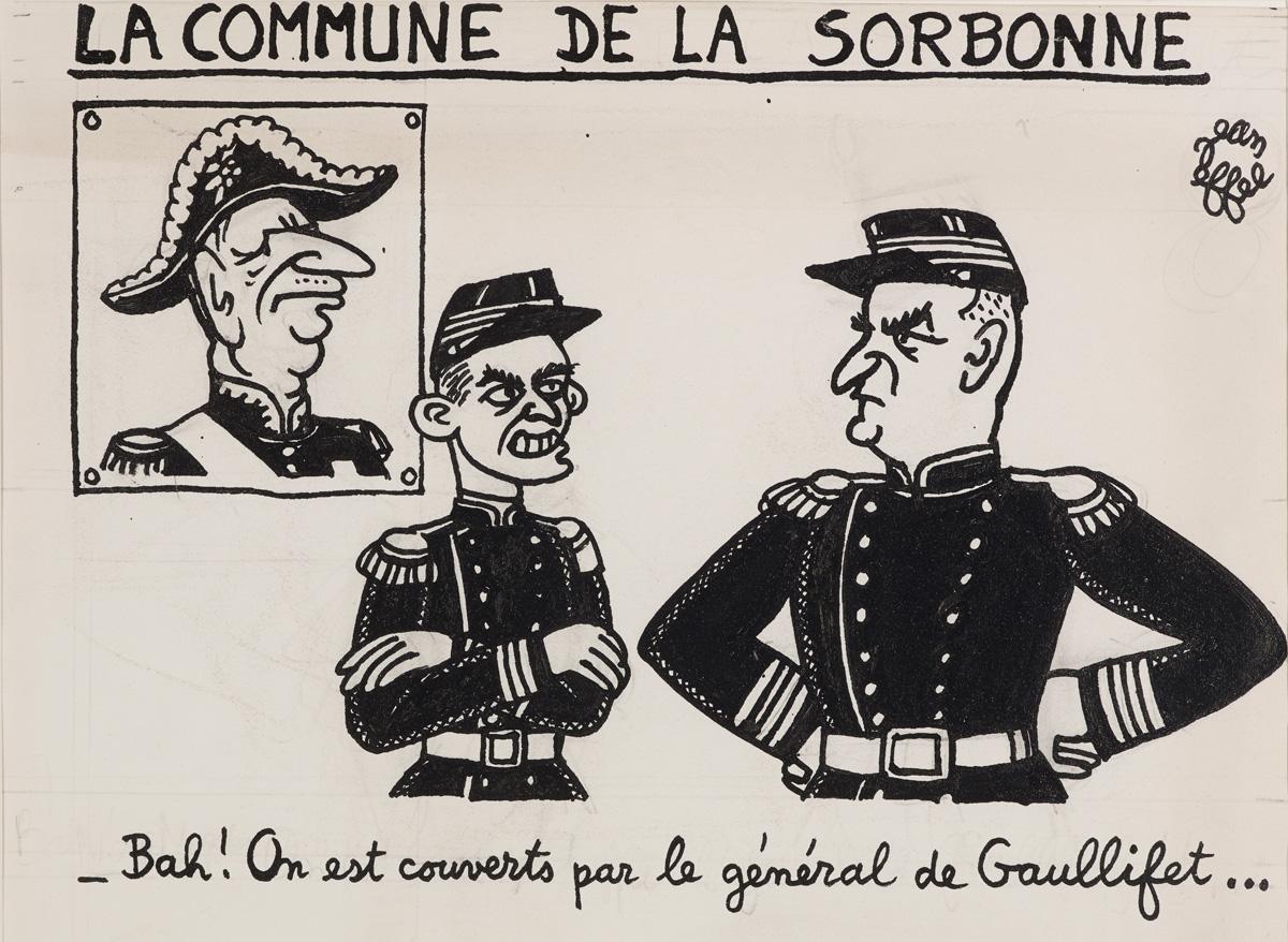 Jean EFFEL (François LEJEUNE, dit), La Commune de la Sorbonne (1968). © ADAGP, Paris 2018 / cliché: I. Andréani